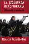 Libro LA IZQUIERDA REACCIONARIA: SINDROME Y MITOLOGIA ND/DSC