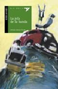 Libro LA JEFA DE LA BANDA