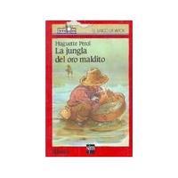 Libro LA JUNGLA DEL ORO MALDITO