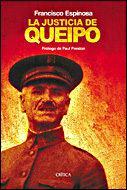 Libro LA JUSTICIA DE QUEIPO: VIOLENCIA SELECTIVA Y TERROR FASCISTA EN L A II DIVISION EN 1936