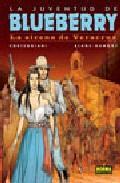 Libro LA JUVENTUD DE BLUEBERRY Nº 47 :  LA SIRENA DE VERACRUZ