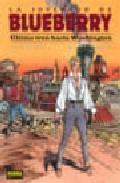 Libro LA JUVENTUD DE BLUEBERRY: ULTIMO TREN HACIA WASHINGTON Nº 41