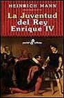 Libro LA JUVENTUD DEL REY ENRIQUE IV