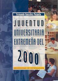 Libro LA JUVENTUD UNIVERSITARIA EXTREMEÑA DEL 2000