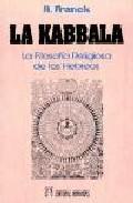 Libro LA KABBALA O FILOSOFIA RELIGIOSA
