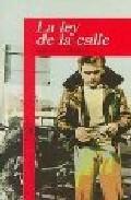 Libro LA LEY DE LA CALLE