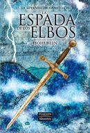 Libro LA LEYENDA DE CAMELOT II: LA ESPADA DE LOS ELBOS