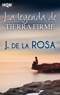Libro LA LEYENDA DE TIERRA FIRME