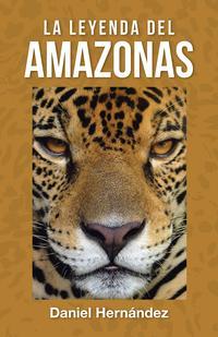 Libro LA LEYENDA DEL AMAZONAS