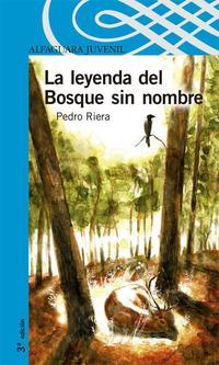 Libro LA LEYENDA DEL BOSQUE SIN NOMBRE