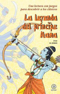 Libro LA LEYENDA DEL PRINCIPE RAMA