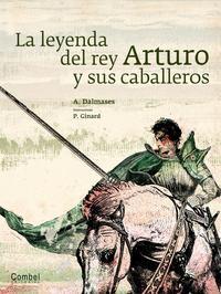 Libro LA LEYENDA DEL REY ARTURO Y SUS CABALLEROS