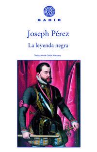 Libro LA LEYENDA NEGRA