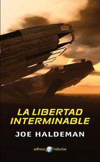 Libro LA LIBERTAD INTERMINABLE