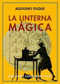 Libro LA LINTERNA MAGICA