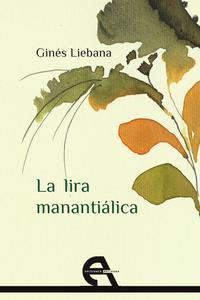 Libro LA LIRA MANANTIALICA
