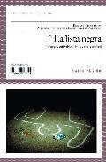 Libro LA LISTA NEGRA: NUEVOS CULPABLES DEL POLICIAL ESPAÑOL