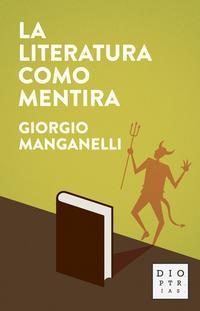 Libro LA LITERATURA COMO MENTIRA