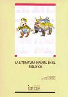 Libro LA LITERATURA INFANTIL EN EL SIGLO XXI
