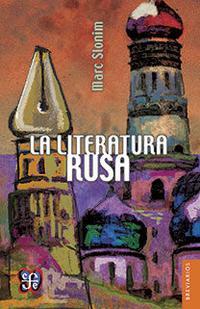 Libro LA LITERATURA RUSA