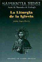 Libro LA LITURGIA DE LA IGLESIA