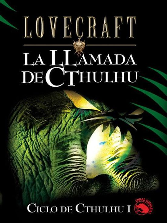 LA LLAMADA DE CTHULHU | HOWARD PHILLIPS LOVECRAFT