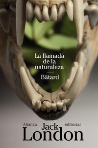 Libro LA LLAMADA DE LA NATURALEZA / BATARD