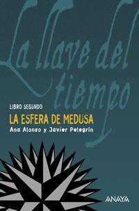 Libro LA LLAVE DEL TIEMPO II : LA ESFERA DE MEDUSA