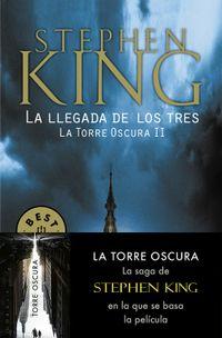 Libro LA LLEGADA DE LOS TRES / LA INVOCACION (LA TORRE OSCURA #2)