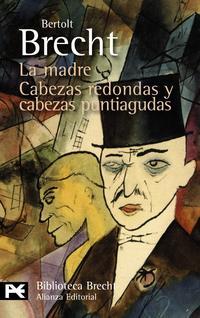 Libro LA MADRE / CABEZAS REDONDAS Y CABEZAS PUNTIAGUDAS