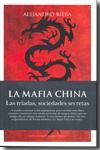 Libro LA MAFIA CHINA: LAS TRIADAS, SOCIEDADES SECRETAS