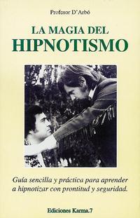 Libro LA MAGIA DEL HIPNOTISMO