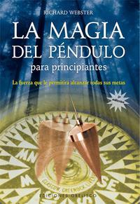 Libro LA MAGIA DEL PENDULO PARA PRINCIPIANTES