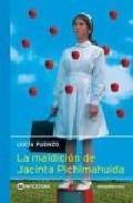 Libro LA MALDICION DE JACINTA PICHIMAHUIDA