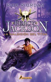 Libro LA MALDICION DEL TITAN (PERCY JACKSON #3)