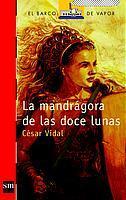 Libro LA MANDRAGORA DE LAS DOCE LUNAS