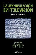 Libro LA MANIPULACION EN TELEVISION