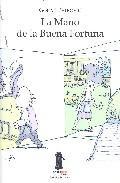 Libro LA MANO DE LA BUENA FORTUNA