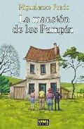 Libro LA MANSION DE LOS PAMPIN