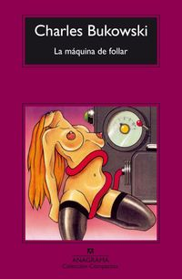 Libro LA MAQUINA DE FOLLAR