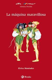 Libro LA MAQUINA MARAVILLOSA