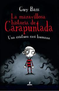 Libro LA MARAVILLOSA HISTORIA DE CARAPUNTADA 1