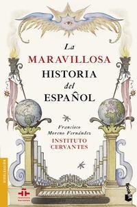 Libro LA MARAVILLOSA HISTORIA DEL ESPAÑOL