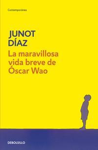 Libro LA MARAVILLOSA VIDA BREVE DE OSCAR WAO