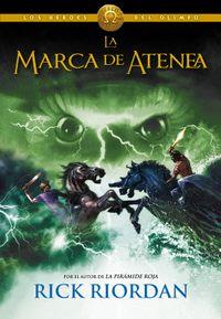 Libro LA MARCA DE ATENEA (LOS HÉROES DEL OLIMPO #3)