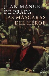 Libro LA MASCARA DEL HEROE