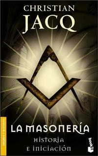 Libro LA MASONERIA: HISTORIA E INICIACION