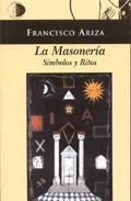 Libro LA MASONERIA: SIMBOLOS Y RITOS