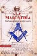 Libro LA MASONERIA: UNA HERMANDAD DE CARACTER SECRETO