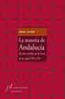 Libro LA MATERIA DE ANDALUCIA: EL CICLO ANDALUZ EN LAS LETRAS DE LOS SI GLOS XIX Y XX